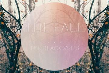 The Black Veils – The Fall