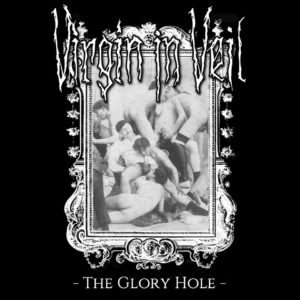 Virgin In Veil - The Glory Hole EP